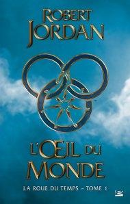 """L'oeil du monde"" Robert Jordan"
