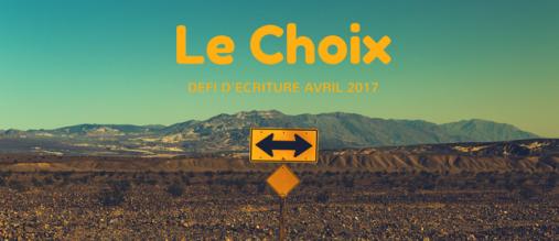 Le Choix avril 2017.png