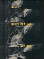 Notre_Chateau_Editions_Le_Tripode