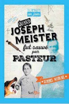 quand-joseph-meister-fut-sauve-par-pasteur-402x600